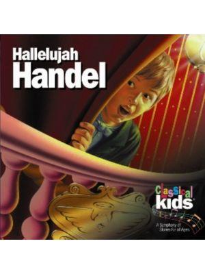 Classical Kids (Story): Hallelujah Handel