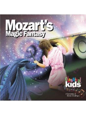 Classical Kids (Story): Mozart Magic Fantasy